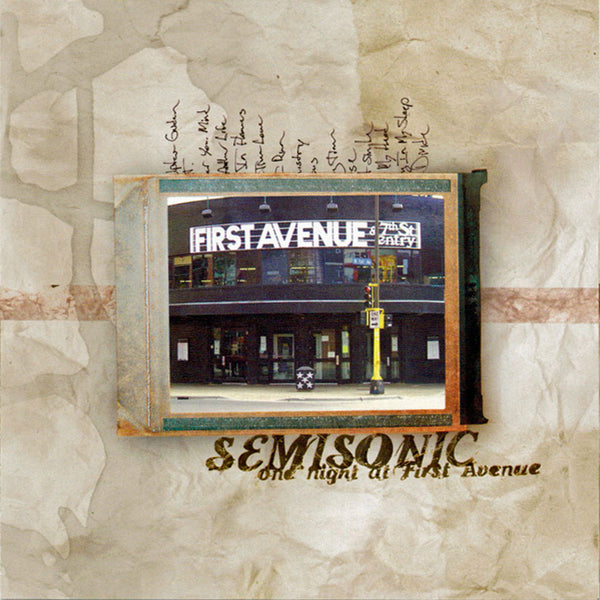 One Night at First Avenue — Semisonic's only live album, recorded June 2002 at Minneapolis' legendary First Avenue club.