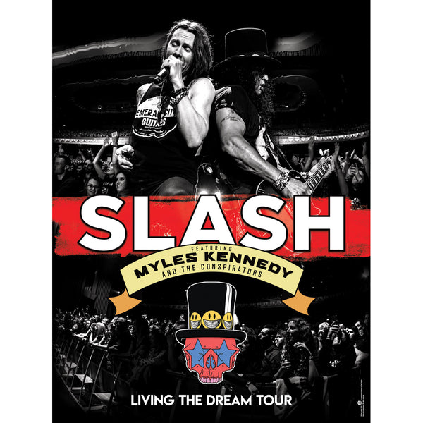 Slash Featuring Myles Kennedy & The Conspirators - Living The Dream Tour Poster (PRESALE)