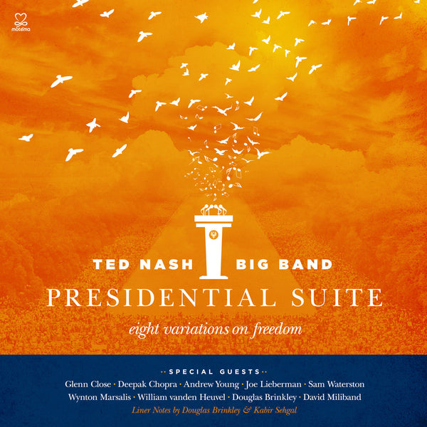 Ted Nash Big Band - Presidential Suite