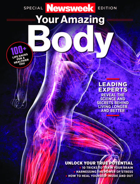 Newsweek: Your Amazing Body