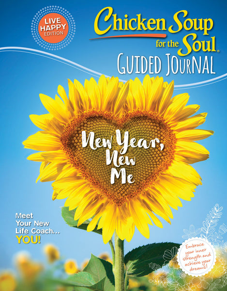 Chicken Soup for the Soul: Guided Journal— New Year, New Me