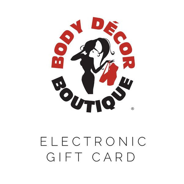 Electronic Gift Card - Body Decor Boutique