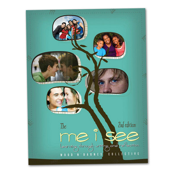 The Me I See, 2nd Edition: Learning Through Writing and Reflection
