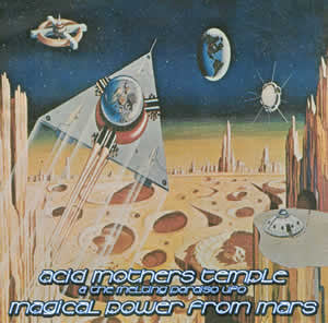 Acid Mothers Temple - Magical Power From Mars - CD