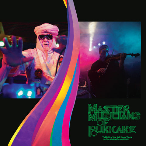 Master Musicians of Bukkake - Twilight of the Kali Yuga Tours: Live Totems 2009-2011 - LP