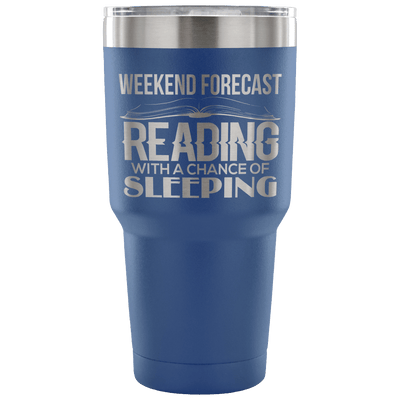 Weekend Forecast Reading With A Chance Of Sleeping Tumbler