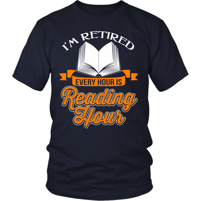 I'm Retired Every Hour Is Reading Hours Shirt - Awesome Librarians - 4