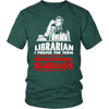 Librarian I Prefer The Term Educational Badass - Awesome Librarians - 4