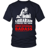 Librarian I Prefer The Term Educational Badass - Awesome Librarians - 3