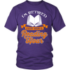 I'm Retired Every Hour Is Reading Hours Shirt - Awesome Librarians - 3