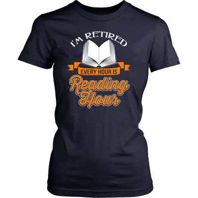 I'm Retired Every Hour Is Reading Hours Shirt - Awesome Librarians - 8