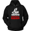 Librarian I Prefer The Term Educational Badass - Awesome Librarians - 7