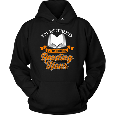 I'm Retired Every Hour Is Reading Hours Shirt - Awesome Librarians - 13