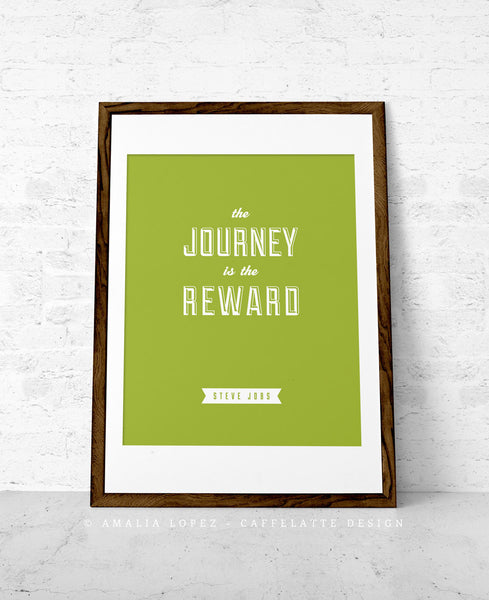 The Journey is the reward ... Steve Jobs quote. Black and white motivational print - Latte Design  - 3