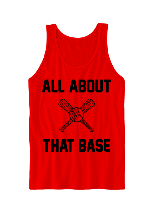 ALL ABOUT THAT BASE TANK
