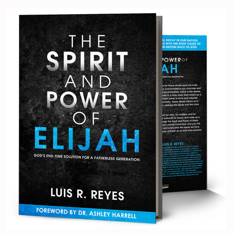 The Spirit and Power of Elijah (Hard Copy)