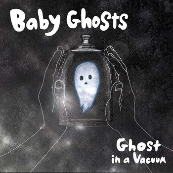 "Baby Ghosts- Ghost In A Vacuum 7"" - Lost Cat - Dead Beat Records"