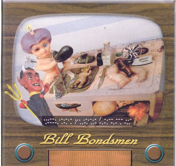BILL BONDSMEN - YOUNG LOUD AND SHODDY LP - Bong - Dead Beat Records