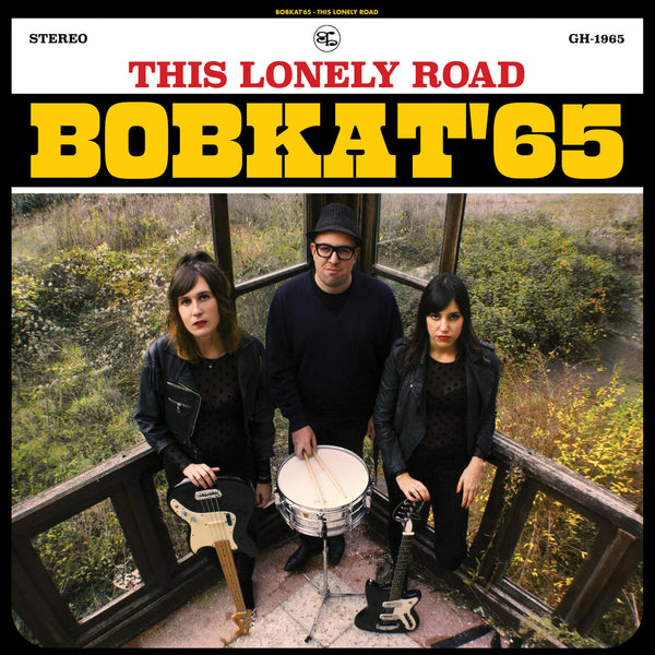 Bobkat '65- This Lonely Road CD ~NIGHTCRAWLERS!