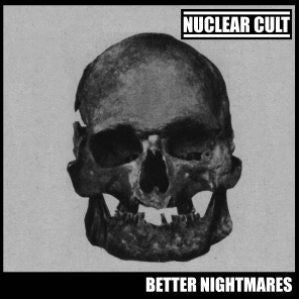 "NUCLEAR CULT- Better Nightmares 7"" ~EX PINK FLAMINGOS - Warm Bath - Dead Beat Records"