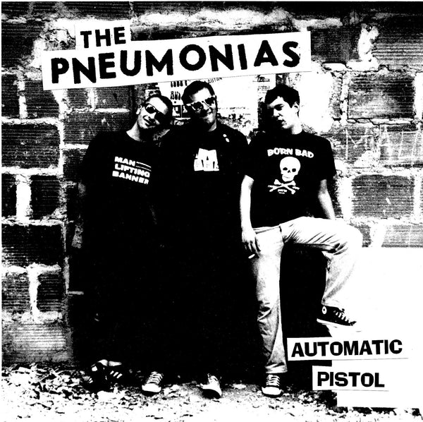 "PNEUMONIAS- Automatic Pistol 7"" - Frantic City - Dead Beat Records"
