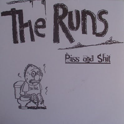 "The Runs- Piss And Shit 7"" - Criminal IQ - Dead Beat Records"