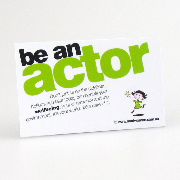 be an actor