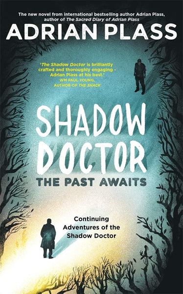 Shadow Doctor: The Past Awaits