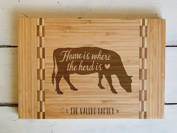 "Custom Farmhouse Cutting Board ""Home is where the herd is"""