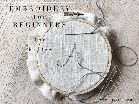 Embroidery for Beginners: the basics