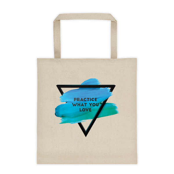 practice+love tote bag