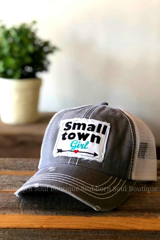 Small Town Girl Patch Hat Stubborn Soul Boutique