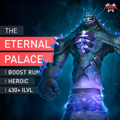 The Eternal Palace Heroic Boost - MmonsteR