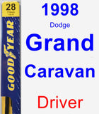 Driver Wiper Blade for 1998 Dodge Grand Caravan - Premium