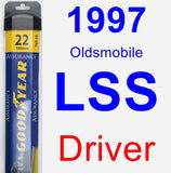 Driver Wiper Blade for 1997 Oldsmobile LSS - Assurance