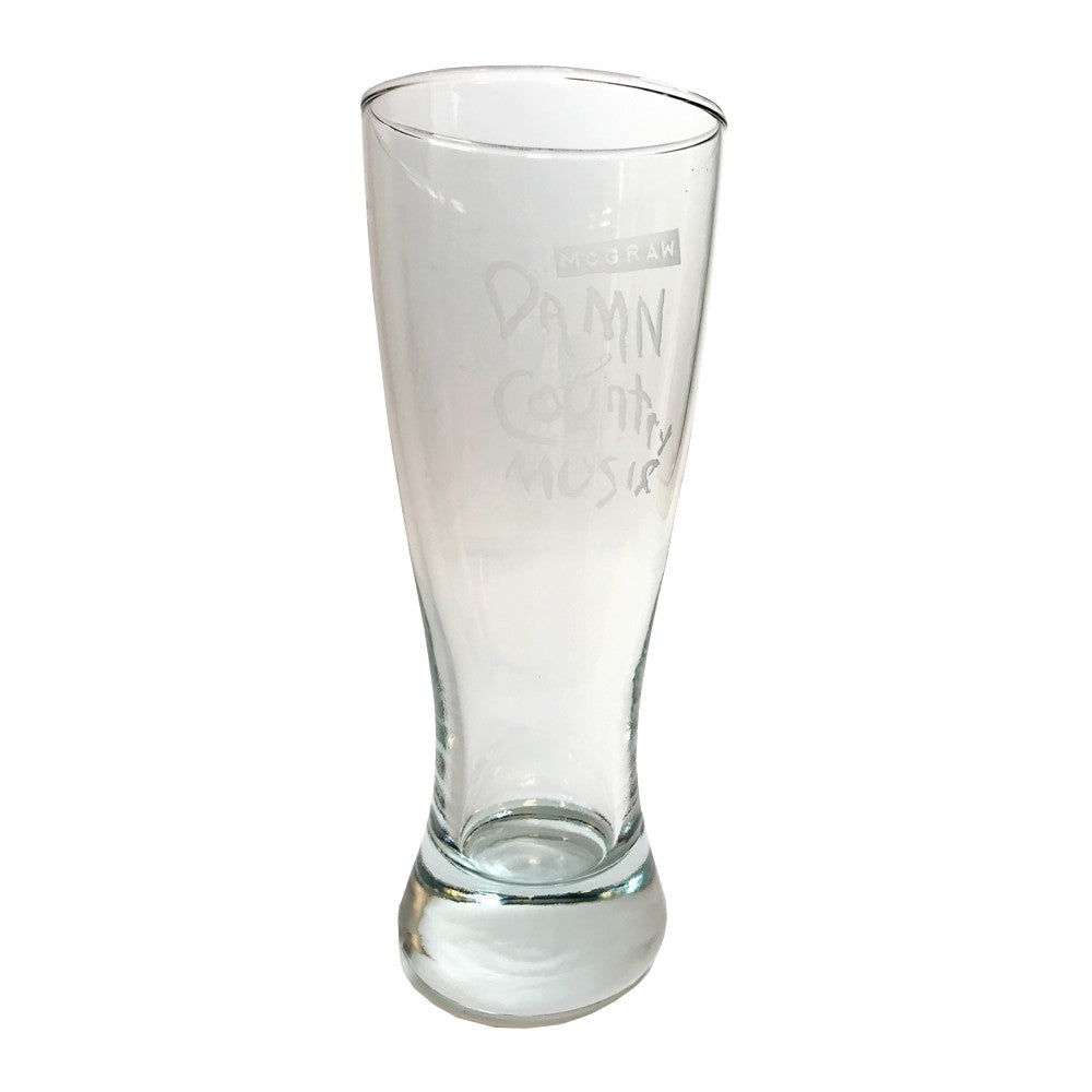 Damn Country Music Pilsner Glass