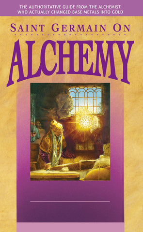 Saint Germain on Alchemy