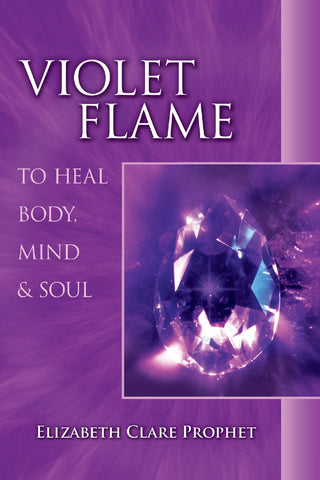 Violet Flame to Heal Body, Mind & Soul