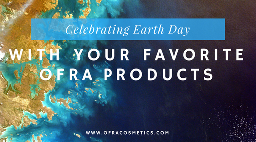 Celebrating Earth Day With Your Favorite OFRA Products