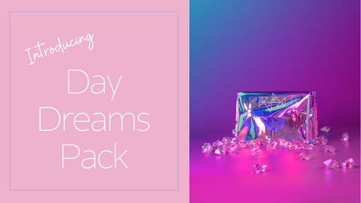 NEW PRODUCT ALERT: DAY DREAMS PACK