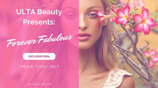 ULTA Beauty Presents: Forever Fabulous Event
