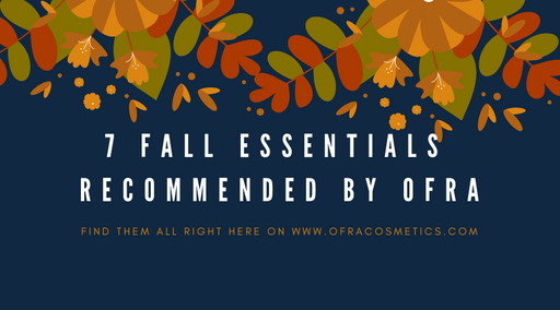 7 Fall Essentials Recommended by Ofra