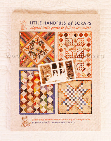 PATTERN BOOK - Little Handfuls of Scraps by Edyta Sitar for Laundry Basket Quilts