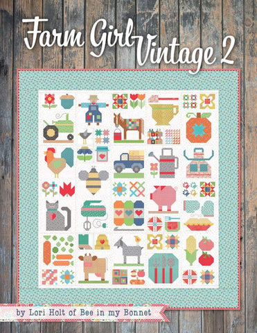 PATTERN BOOK, Farm Girl Vintage 2 by Lori Holt - 2019 Publication - PRE-ORDER (September 2019 Delivery)