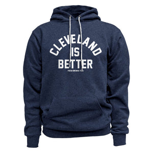Cleveland is Better Navy Hoodie