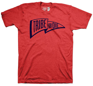 Tribe or Die Red T-shirt