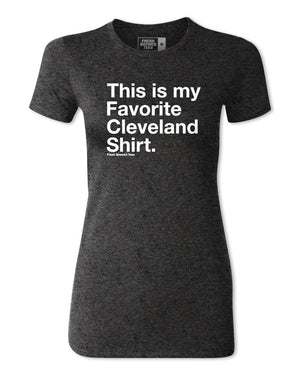 This is My Favorite Cleveland Shirt Charcoal Black Ladies