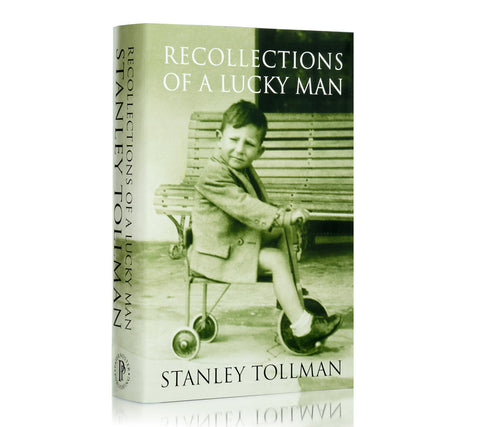 Recollections of a Lucky Man - Stanley Tollman