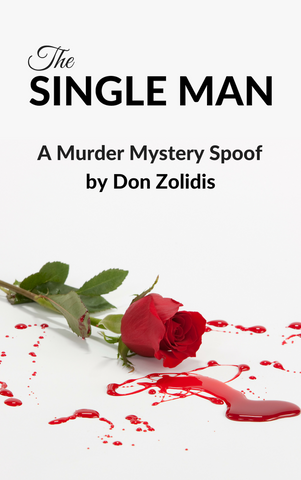 Play: The Single Man - A Murder Mystery by Don Zolidis - Stage Partners