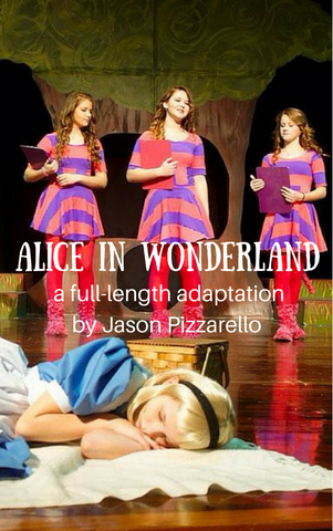 Play: Alice in Wonderland by Jason Pizzarello - Stage Partners